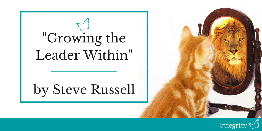 Growing the Leader Within – Steve Russell