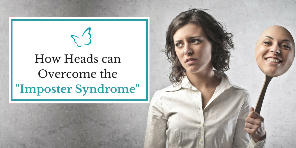 """How Heads can Overcome the """"Imposter Syndrome"""""""