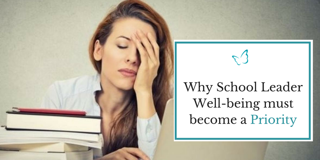 Why School Leader Wellbeing must become a Priority