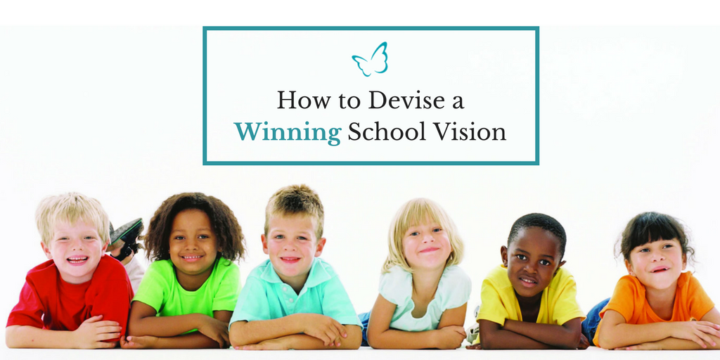 How to Devise a Winning School Vision