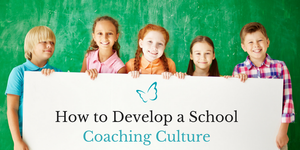 How to Develop a School Coaching Culture