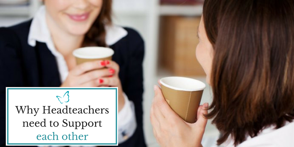 Why Headteachers need to Support each other