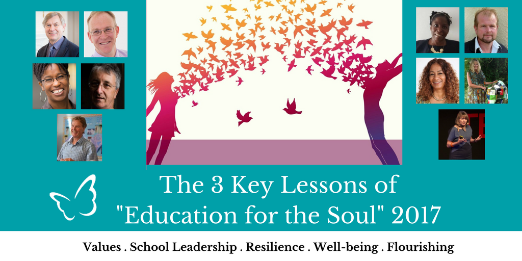 """The 3 Key Lessons of """"Education for the Soul"""" 2017"""