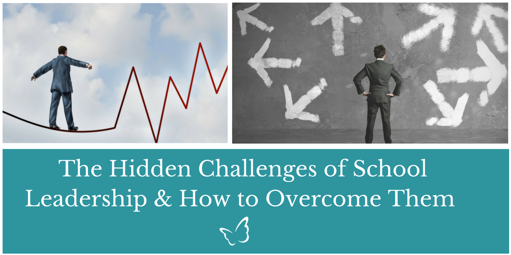 The Hidden Challenges of School Leadership (And How to Overcome Them)