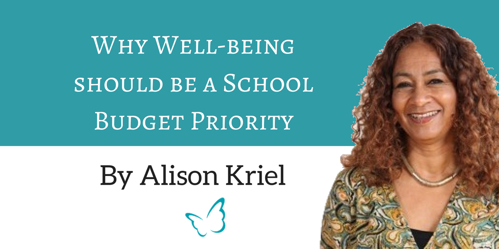 Why Well-being Should be a School Budget Priority – Alison Kriel