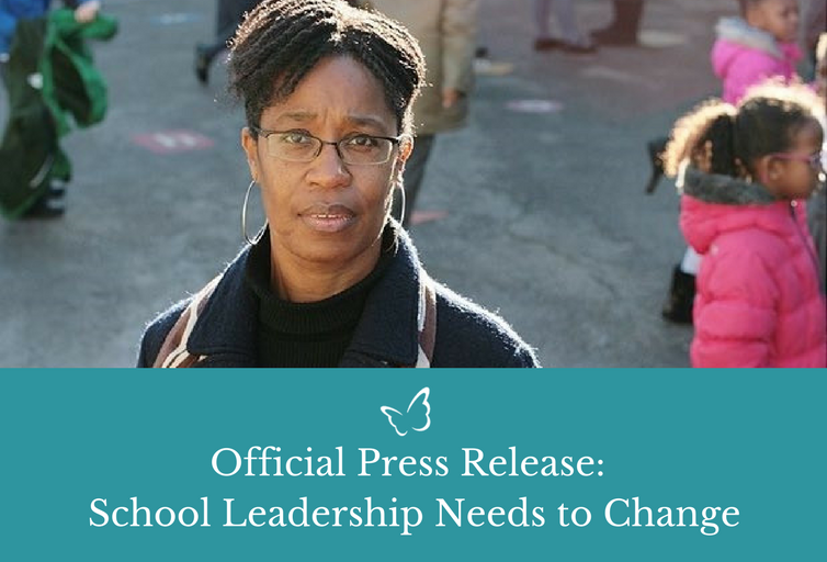 Press Release – School Leadership Needs to Change