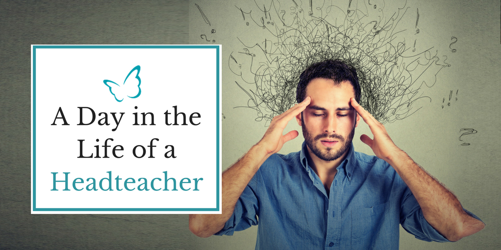 A Day in the Life of a Headteacher