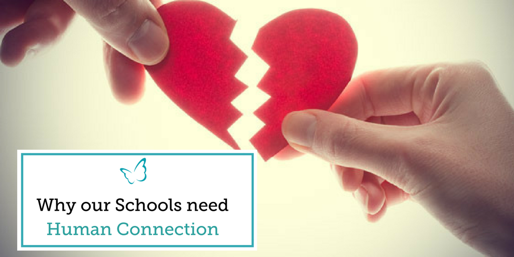 Why our Schools Need Human Connection