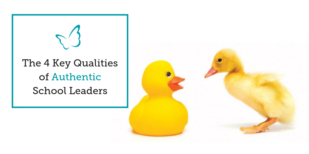 The 4 Key Qualities of Authentic School Leaders