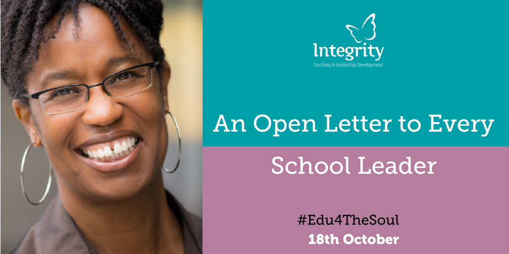 An Open Letter to Every School Leader