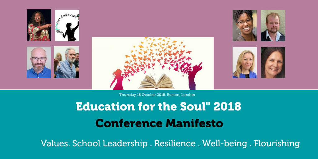 """""""Education for the Soul"""" 2018 Conference Manifesto"""