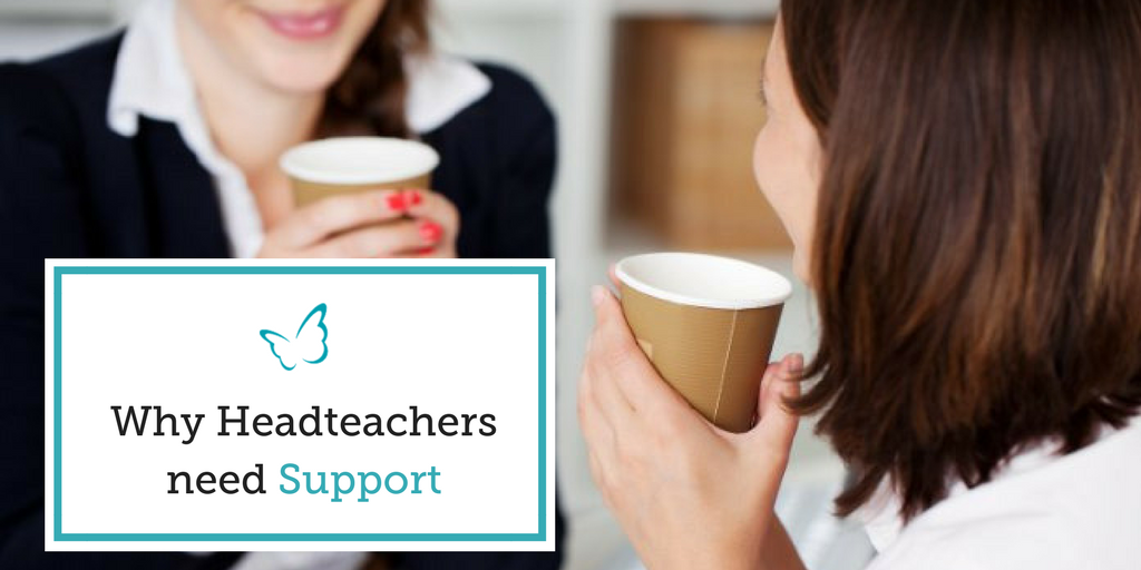 Why Headteachers need Support