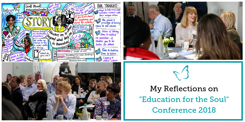 "My Reflections on ""Education for the Soul"" 2018"