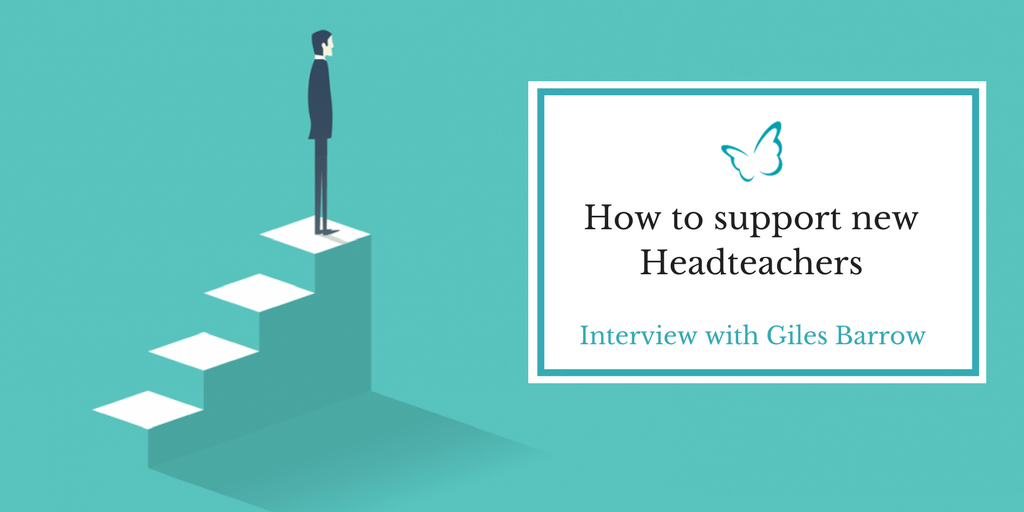 How to Support New Headteachers – Expert Interview