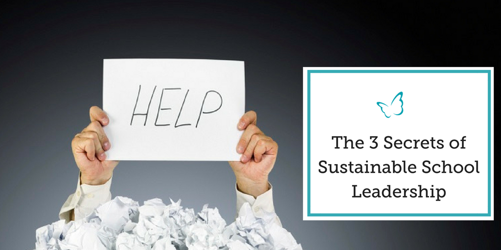 "The 3 ""Secrets"" of Sustainable School Leadership"