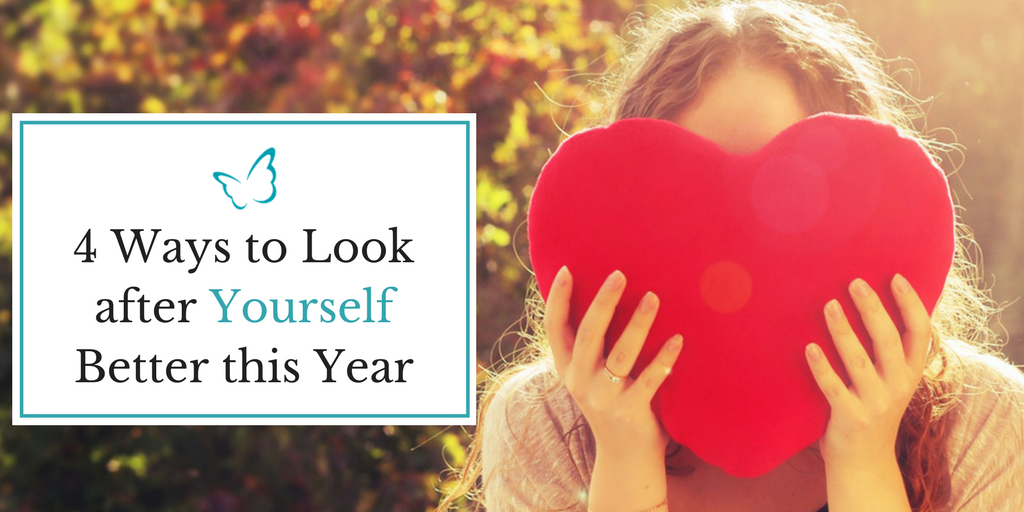 4 Ways to Look after Yourself Better this Year