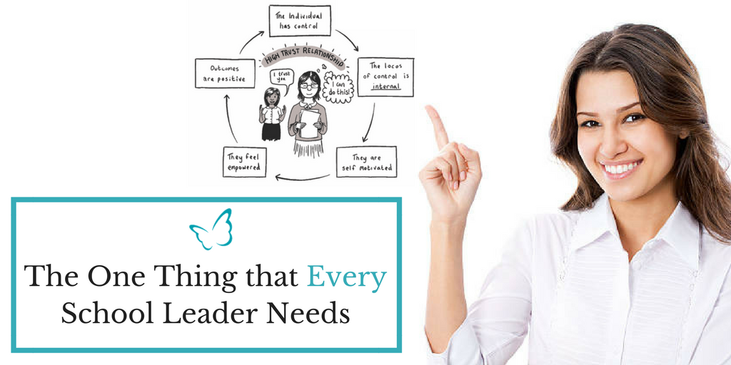The One Thing that Every School Leader Needs