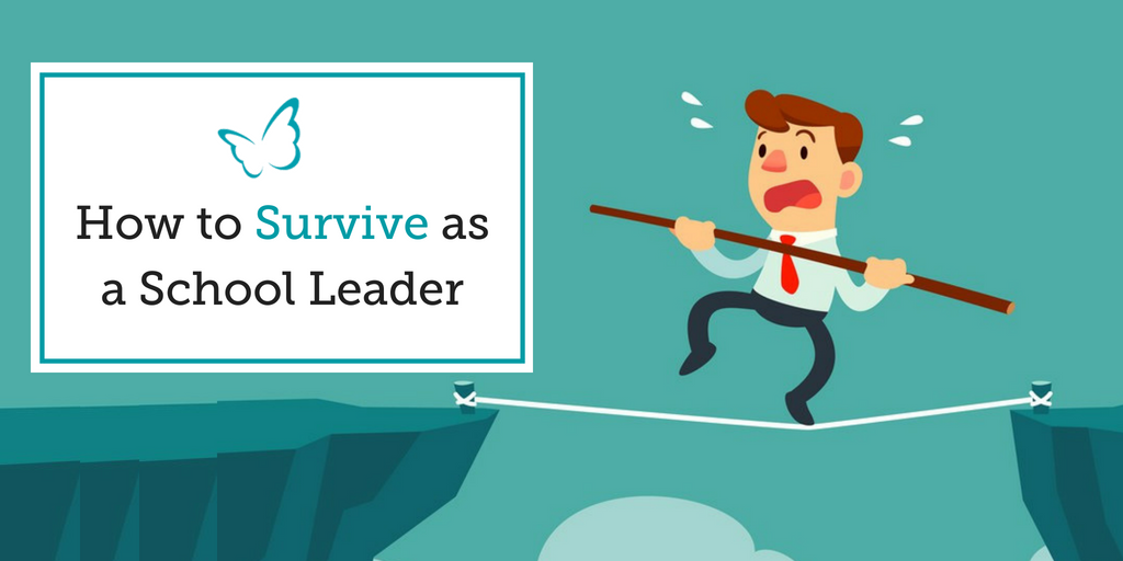 How to Survive as a School Leader