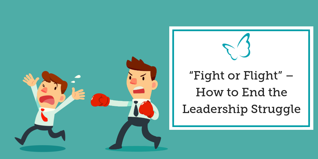"""Fight or Flight"" – How to End the Leadership Struggle"