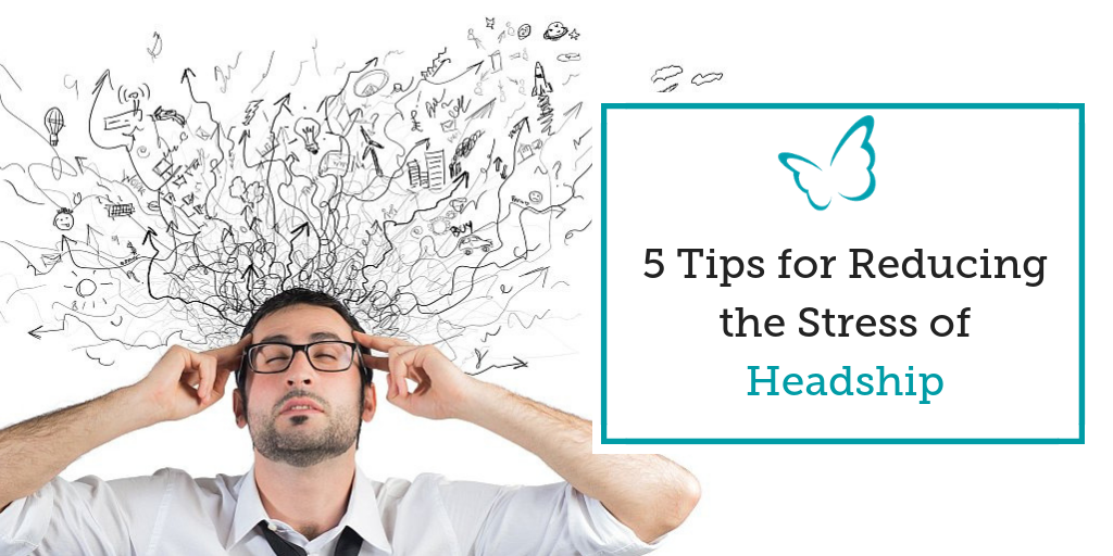 5 Tips for Reducing the Stress of Headship