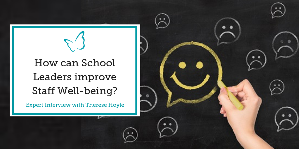 How can School Leaders improve Staff Well-being? – Expert Interview
