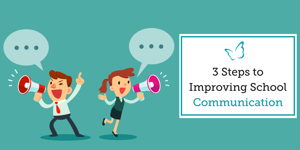 3 Steps to Improving School Communication