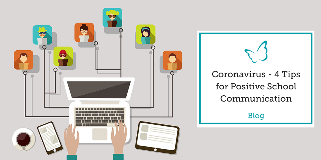 Coronavirus – 4 Tips for Positive School Communication
