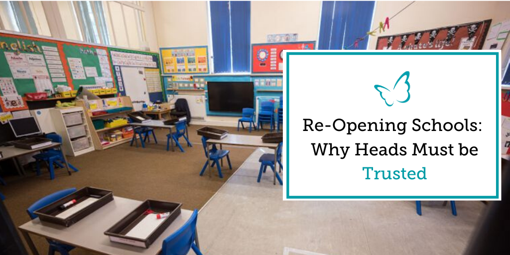 Re-Opening Schools – Why Heads Must be Trusted