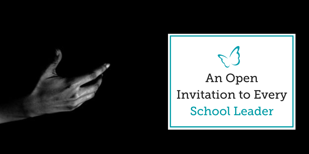 An Open Invitation to Every School Leader
