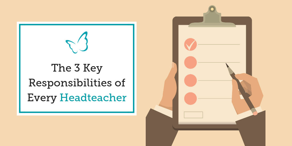 The 3 Responsibilities of Every Headteacher