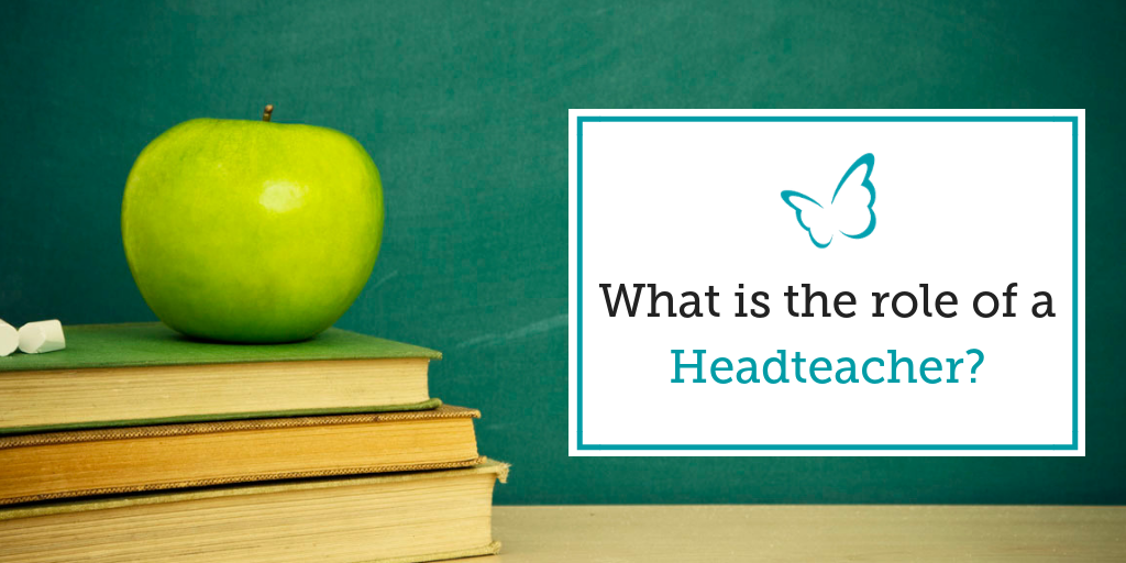 What is the role of a Headteacher?