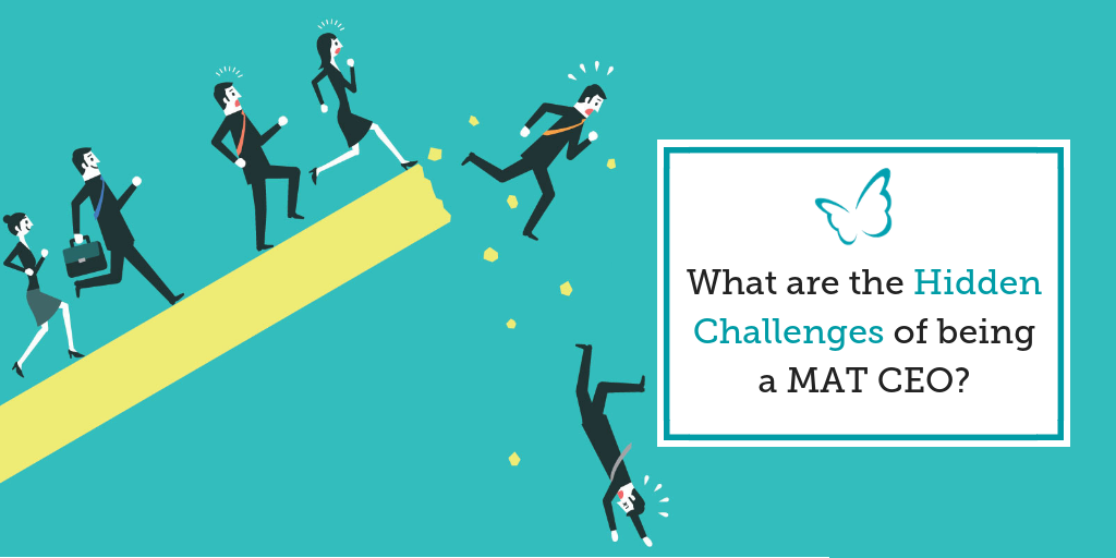 What are the Hidden Challenges of being a MAT CEO?