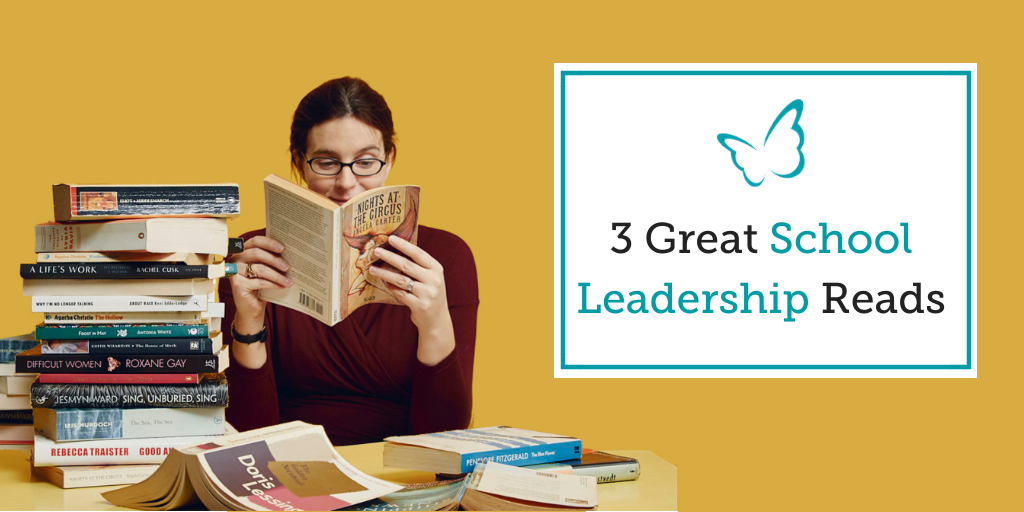 3 Great School Leadership Reads
