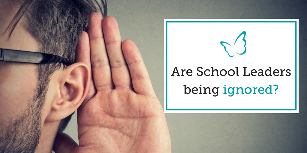 Are School Leaders being Ignored?