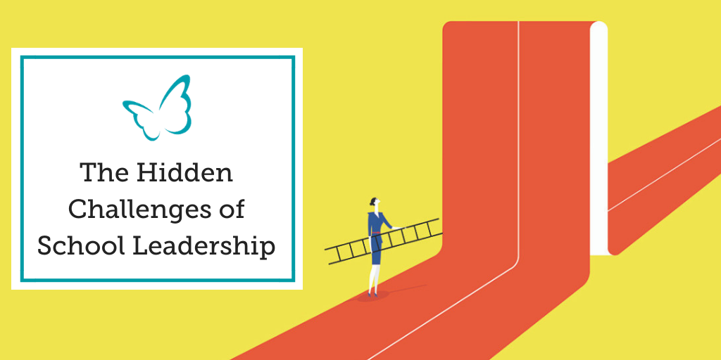 The Hidden Challenges of School Leadership