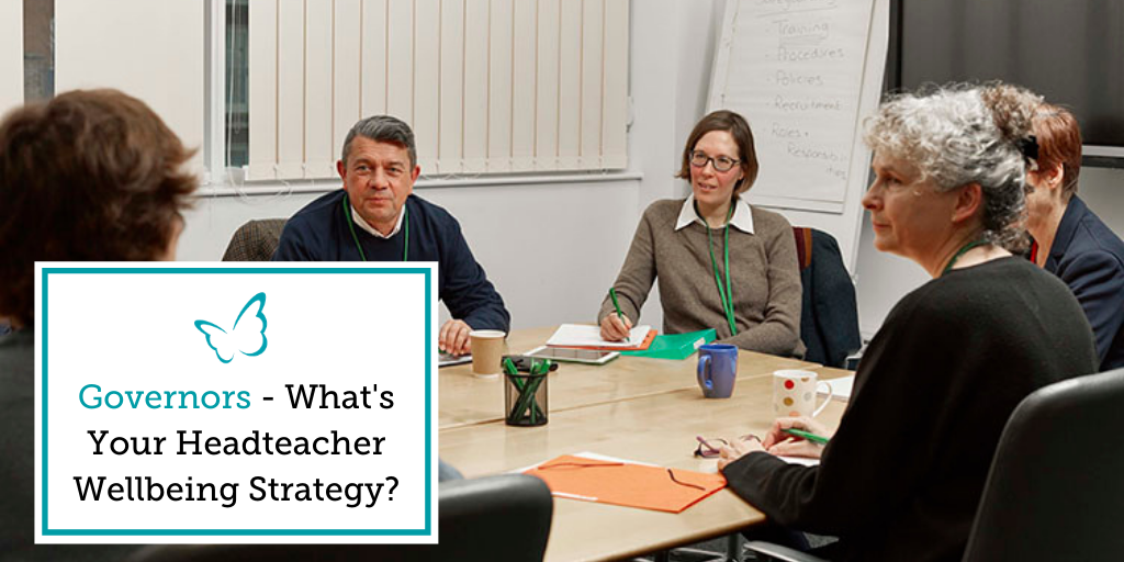 Governors – What's Your Headteacher Wellbeing Strategy?