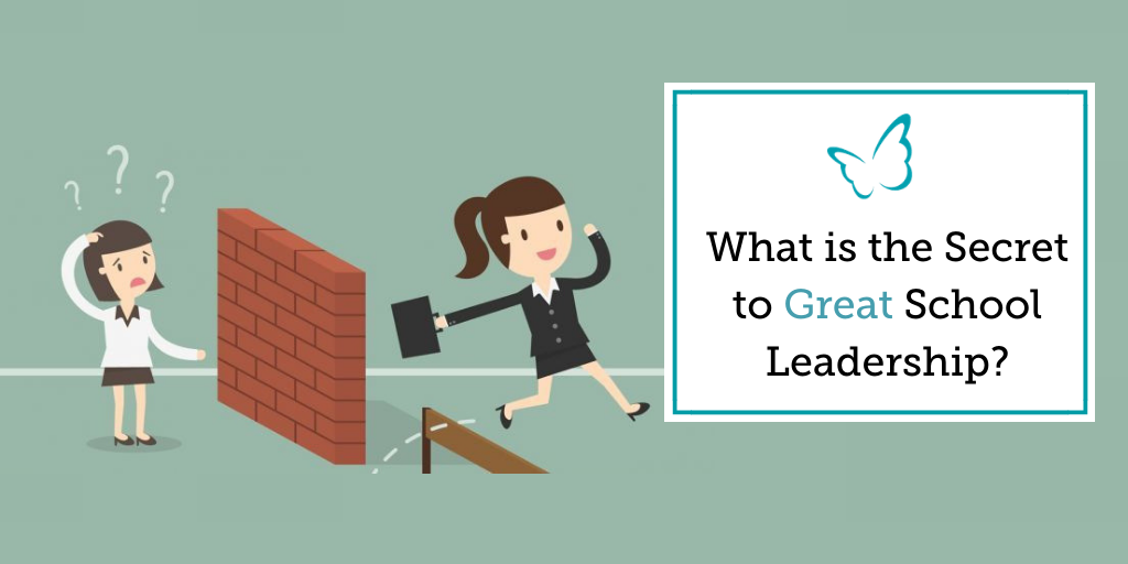 What is the Secret to Great School Leadership?