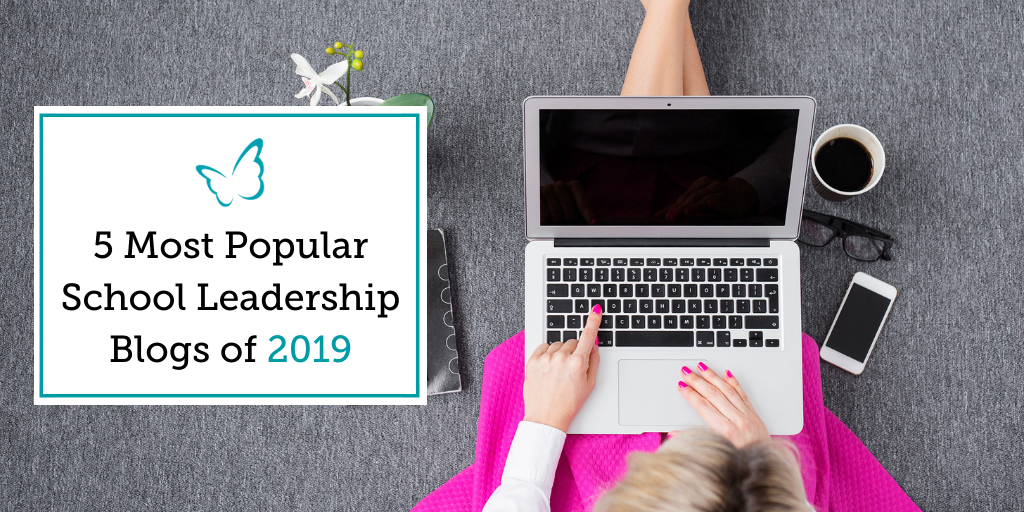 5 Most Popular School Leadership Blogs of 2019