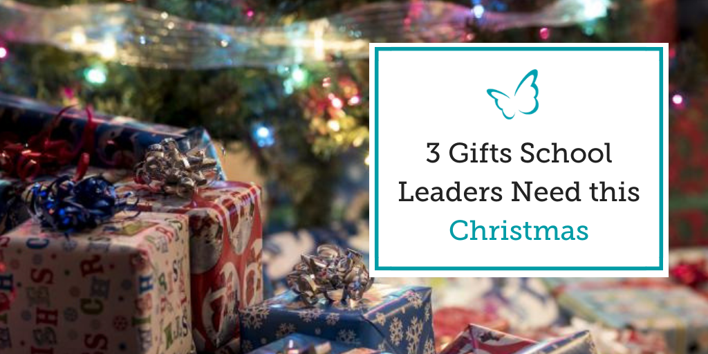 3 Gifts School Leaders Need this Christmas