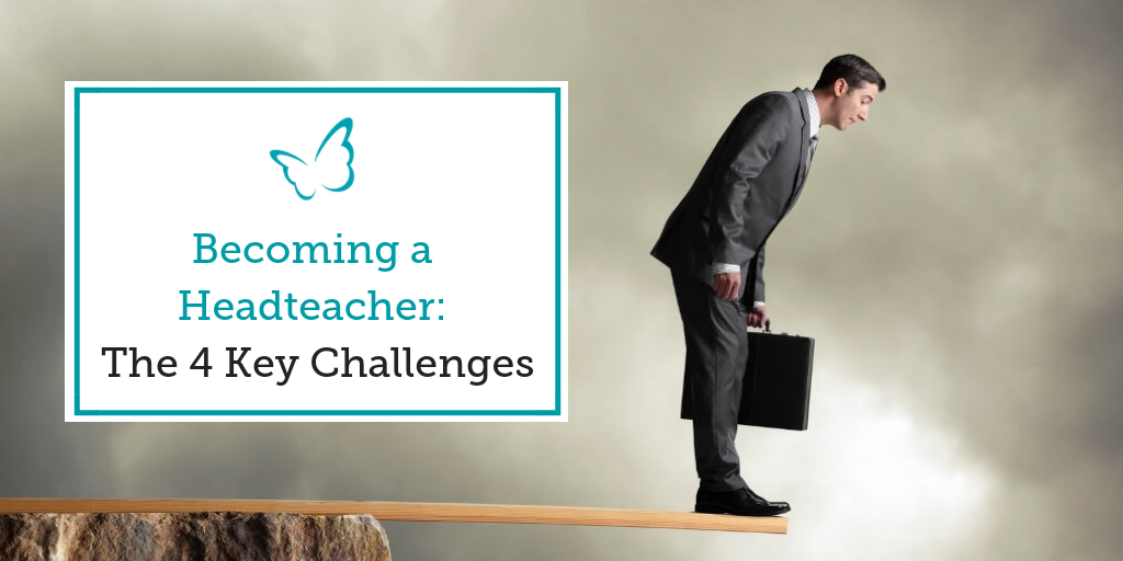 Becoming a Headteacher – The 4 Key Challenges